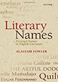 Fowler, Alastair: Literary Names: Personal Names in English Literature