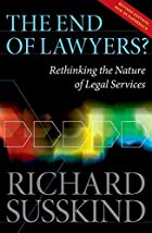 The End of Lawyers?: Rethinking the nature…