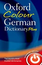 Oxford Colour German Dictionary Plus by…