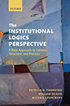 The Institutional Logics Perspective: A New…