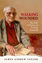 Walking Wounded: The Life and Poetry of…