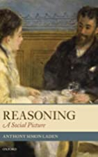 Reasoning: A Social Picture by Anthony Simon…