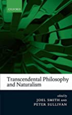 Transcendental Philosophy and Naturalism by…