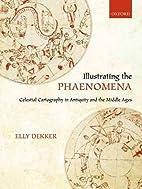 Illustrating the Phaenomena: Celestial…