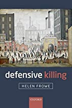 Defensive Killing: An Essay on War and…
