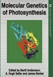 Barber, James: Molecular Genetics of Photosynthesis