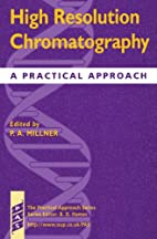 High Resolution Chromatography: A Practical…