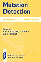 Mutation detection : a practical approach by…
