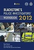 Connor, Paul: Blackstone's Police Investigators' Workbook 2012