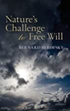 Nature's Challenge to Free Will by…