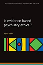 Is evidence-based psychiatry ethical?…