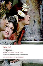 Epigrams: With parallel Latin text (Oxford…