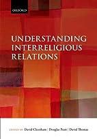 Understanding Interreligious Relations by…