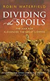 Robin Waterfield: Dividing the Spoils