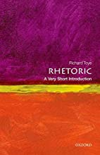 Rhetoric: A Very Short Introduction by…