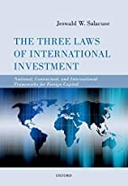 The Three Laws of International Investment:…