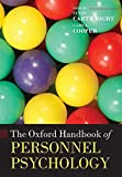 Cartwright, Susan: The Oxford Handbook of Personnel Psychology (Oxford Handbooks in Business and Management)