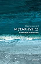 Metaphysics: A Very Short Introduction (Very…
