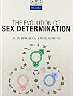 The evolution of sex determination by Leo…