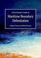 Practitioner's Guide to Maritime Boundary…