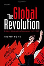 The Global Revolution: A History of…