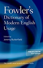 Fowler's Dictionary of Modern English…