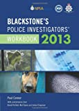 Connor, Paul: Blackstone's Police Investigators' Workbook 2013