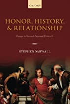 Honor, History, and Relationship: Essays in…