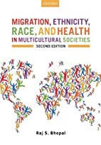 Migration, ethnicity, race, and health in…