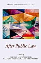 After Public Law (Oxford Constitutional…
