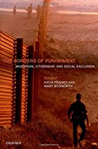 The Borders of Punishment: Migration,…