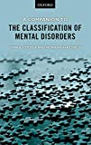 Cooper, John E.: A Companion to the Classification of Mental Disorders