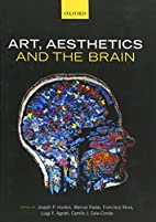Art, Aesthetics, and the Brain by Joseph P.…