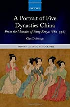 A Portrait of Five Dynasties China: From the…
