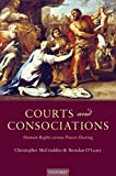 McCrudden, Christopher: Courts and Consociations: Human Rights versus Power-Sharing