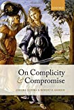 Lepora, Chiara: On Complicity and Compromise