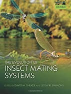 The Evolution of Insect Mating Systems by…