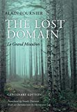 Alain-Fournier: The Lost Domain: Le Grand Meaulnes Centenary Edition