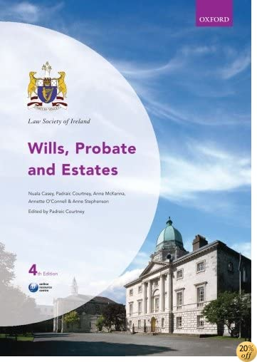 Law Society of Ireland Wills, Probate and Estates (Law Society of Ireland Manuals)