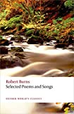 Burns, Robert: Selected Poems and Songs (Oxford World's Classics)