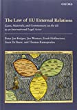 Kuijper, Pieter Jan: The Law of EU External Relations: Cases, Materials, and Commentary on the EU as an International Legal Actor