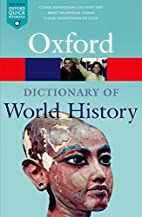 A Dictionary of World History (Oxford…