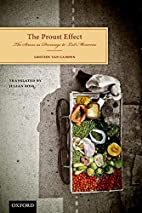 The Proust Effect: The Senses as Doorways to…