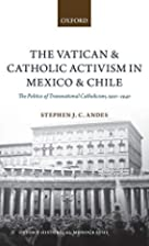The Vatican and Catholic Activism in Mexico…