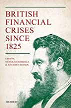 British Financial Crises since 1825 by…