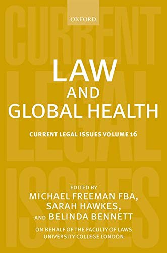 law-and-global-health-current-legal-issues-volume-16