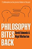 Edmonds, David: Philosophy Bites Back