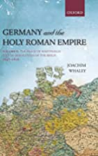 Germany and the Holy Roman Empire: Volume…
