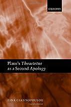Plato's Theaetetus as a Second Apology…