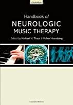 Handbook of neurologic music therapy by…